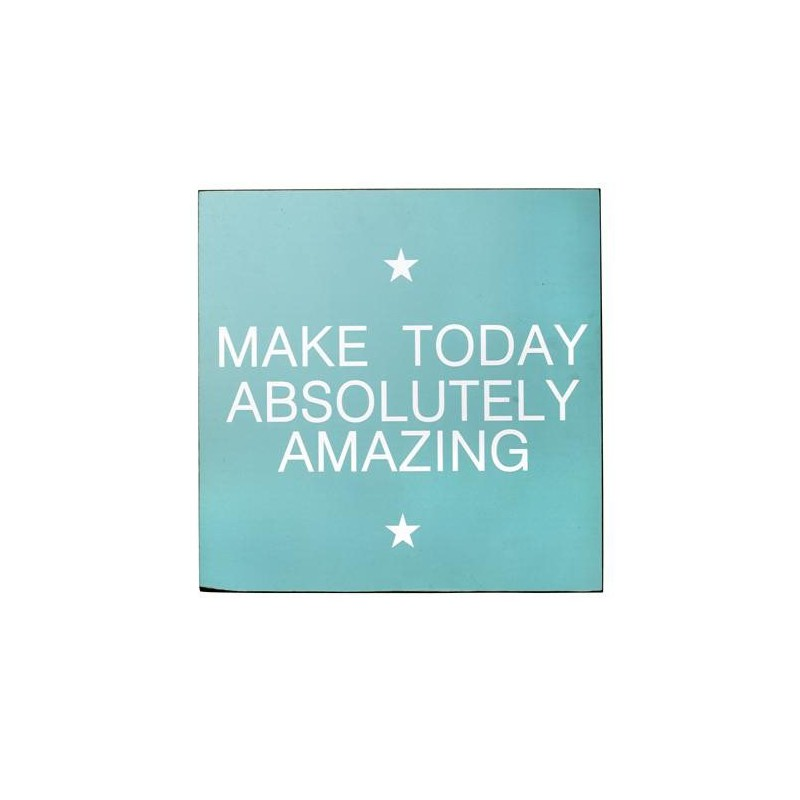 "Signo ""Make today...""espaiaqua"