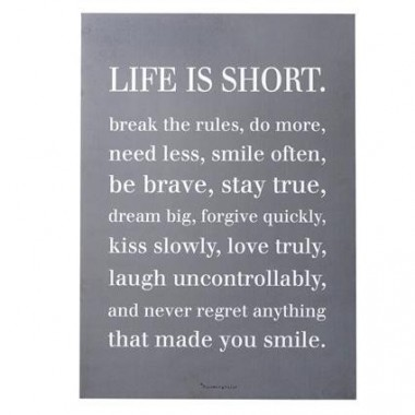 "Cuadro ""Life is Short"""