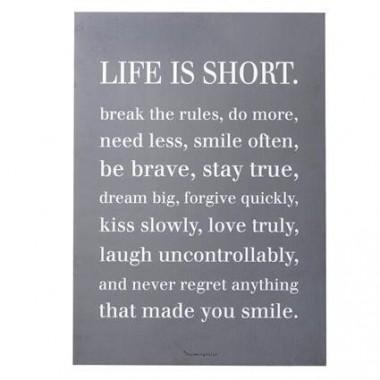 "Cuadro ""Life is Short"""