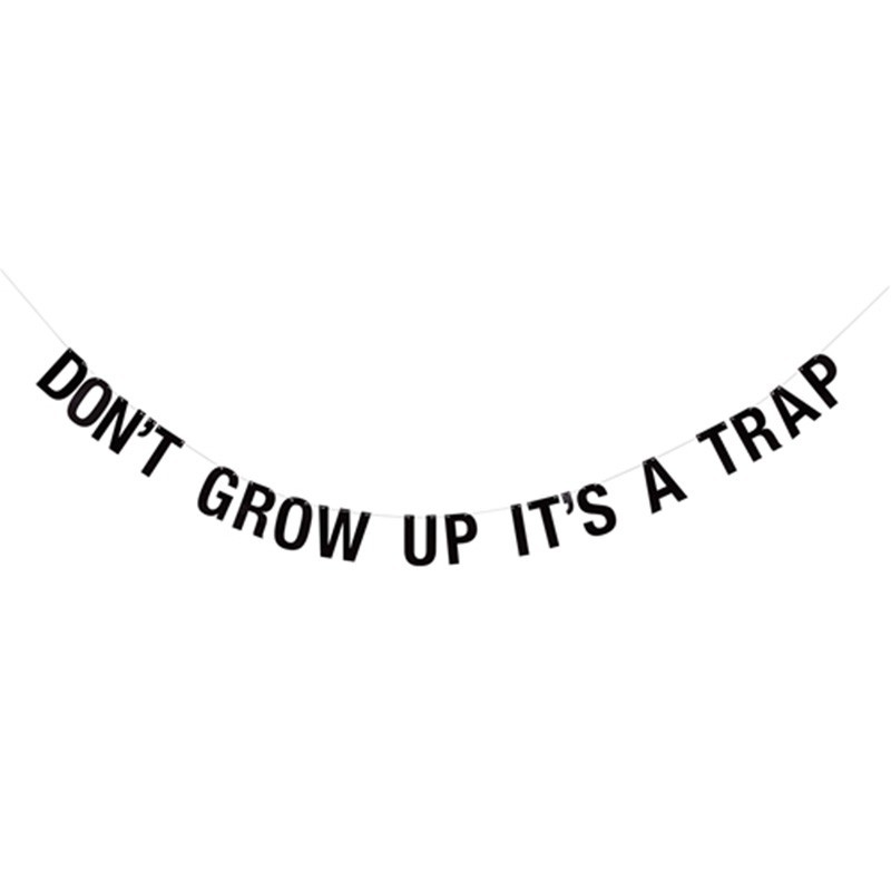 "Guirnalda ""Don't grow up"""